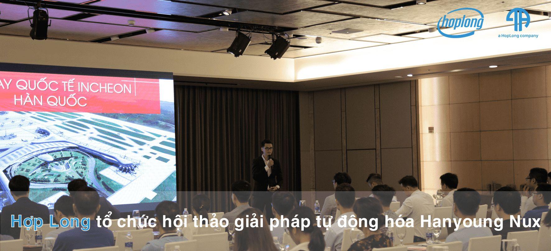 Hợp Long Tổ Chức Hội Thảo Giải Pháp Tự Động Hóa Hanyoung Nux