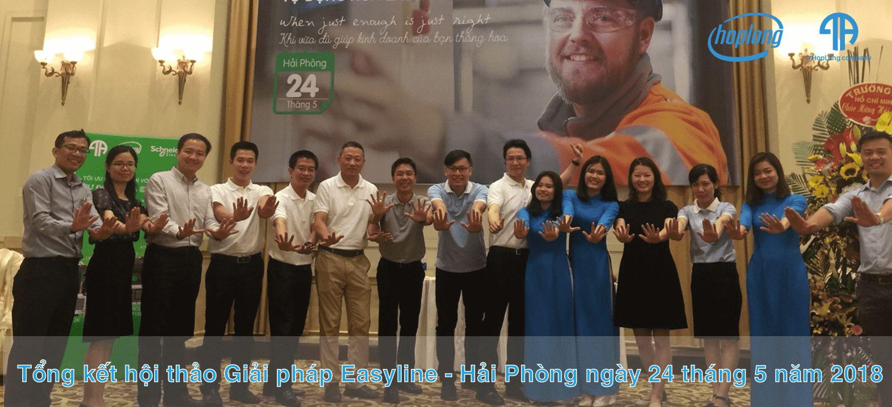 Tổng kết hội thảo Giải pháp Easyline - Hải Phòng ngày 24 tháng 5 năm 2018