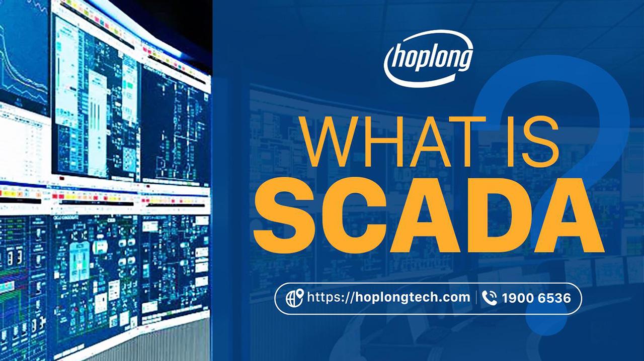 SCADA- Hệ thống phần mềm đa năng trong cuộc sống