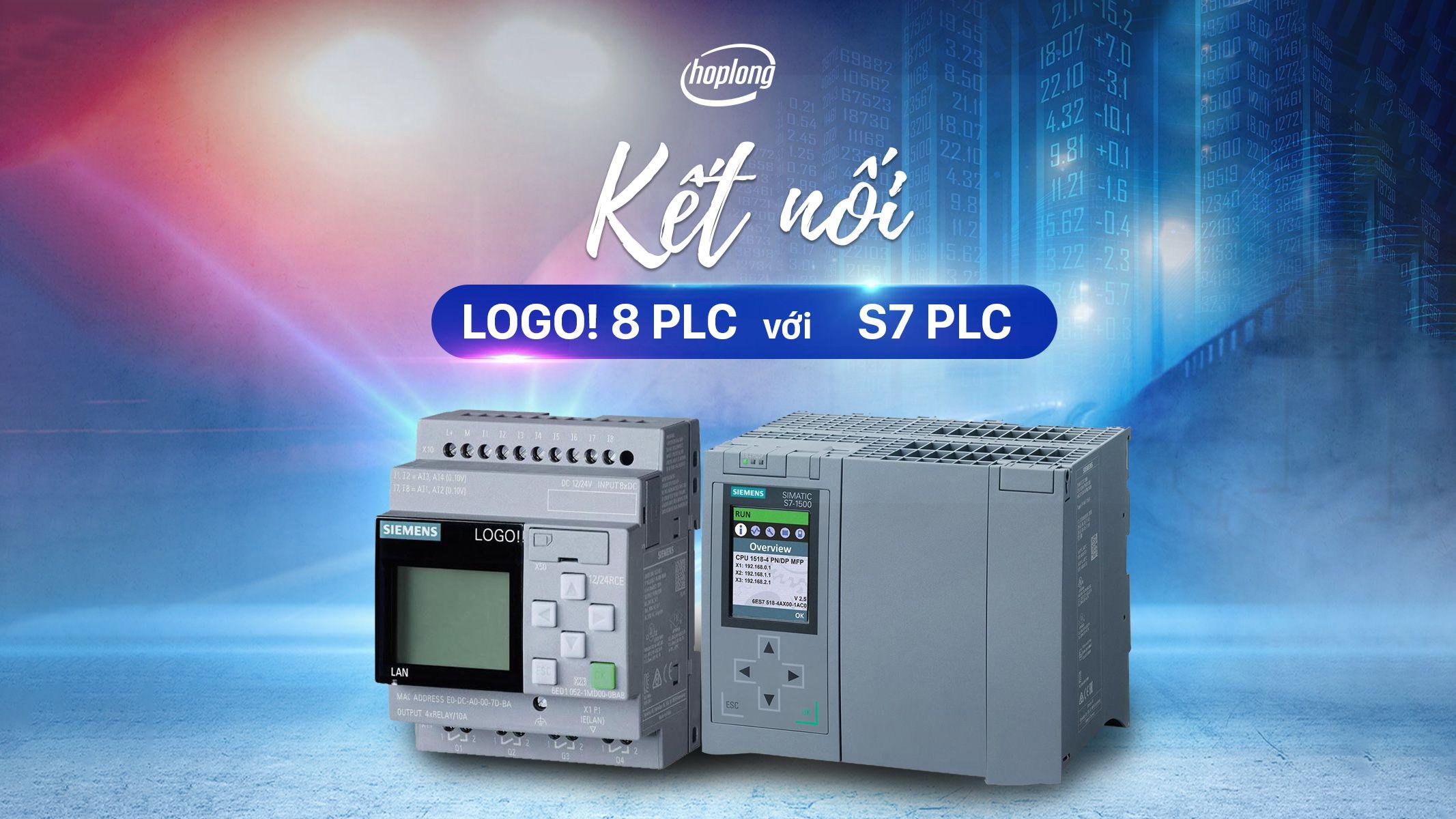 Cách kết nối LOGO! 8 PLC Siemens với S7 PLC